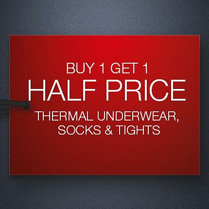 Buy one get one half price thermals