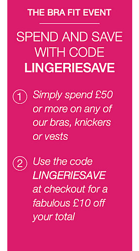 Spend and Save with code LINGERIESAVE