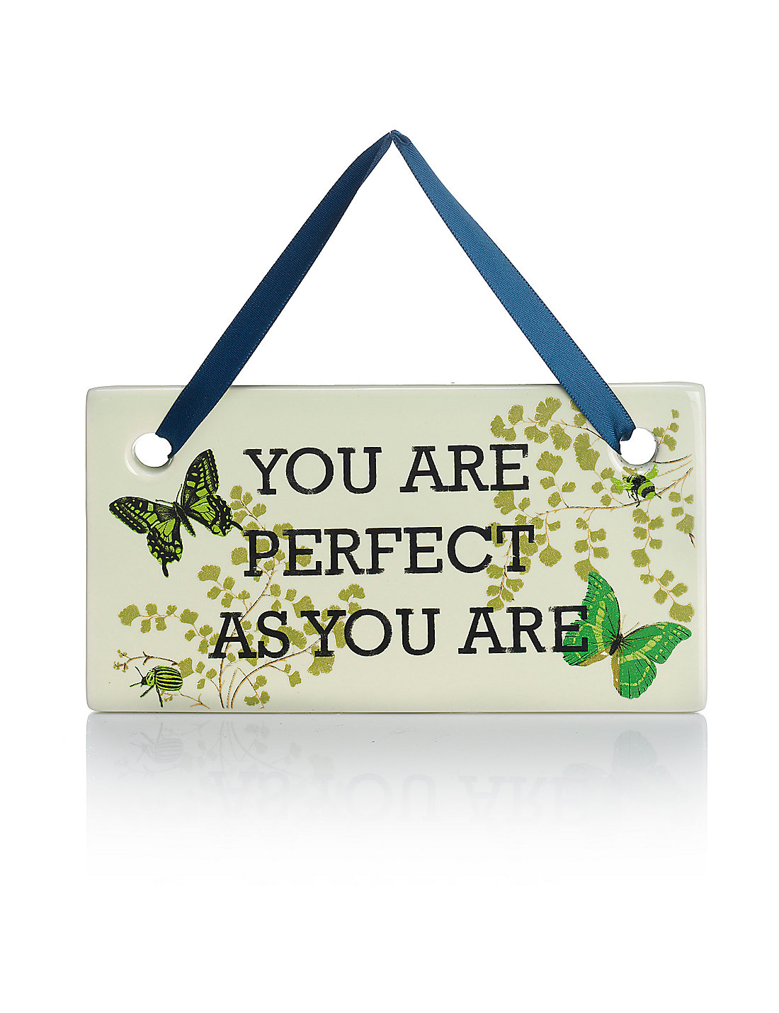 You are Perfect Just as You are Plaque