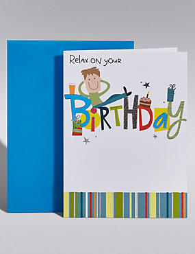 Relax Birthday Card