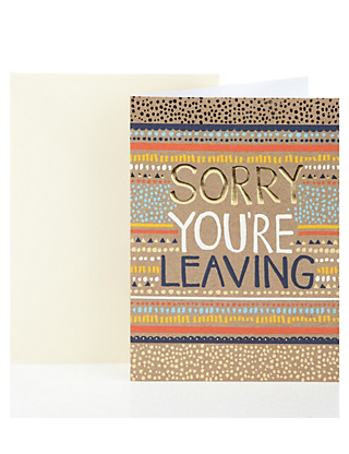 Aztec Sorry You're Leaving Greetings Card Home