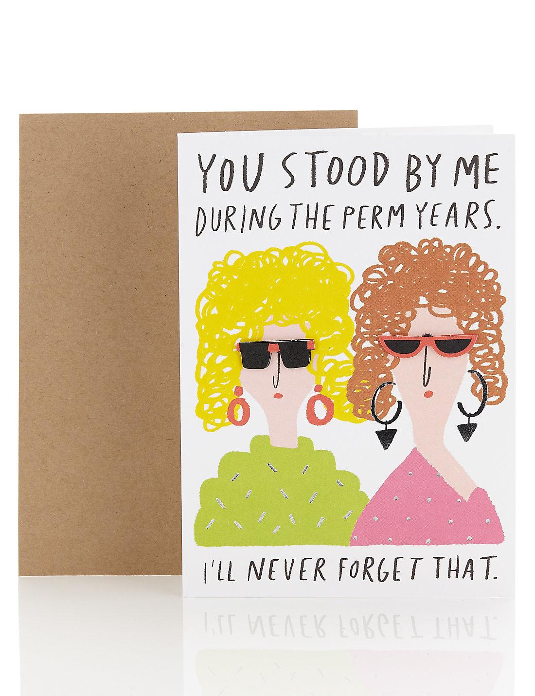 Perm Years Humour Birthday Card – Birthday Cards Humour