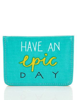 Contemporary Text Have An Epic Day Travel Card Wallet Home