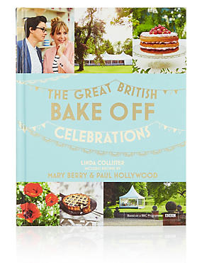 Great British Bake off Celebrations Cookbook