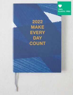 2022 Week to View Large Diary - Make Every Day Count Design